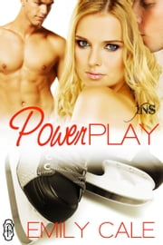 Power Play ebook by Emily Cale