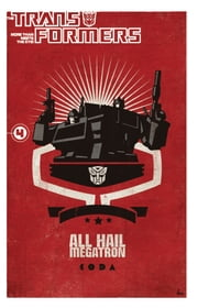 Transformers: All Hail Megatron Vol. 4 ebook by Dixon, Chuck; Zaffino, Jorge