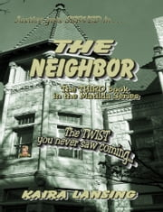 The Neighbor ebook by Kaira Lansing