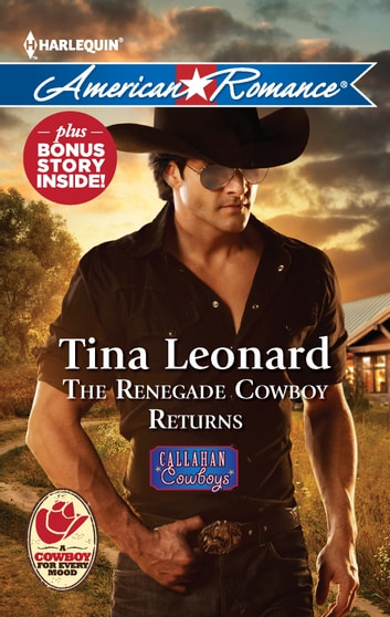 The Renegade Cowboy Returns - An Anthology ebook by Tina Leonard
