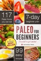 Paleo for Beginners: Essentials to Get Started ebook by Rockridge Press