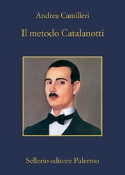 Il metodo Catalanotti eBook by Andrea Camilleri