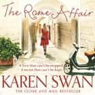 The Rome Affair audiobook by Karen Swan