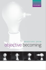 Objective Becoming ebook by Bradford Skow
