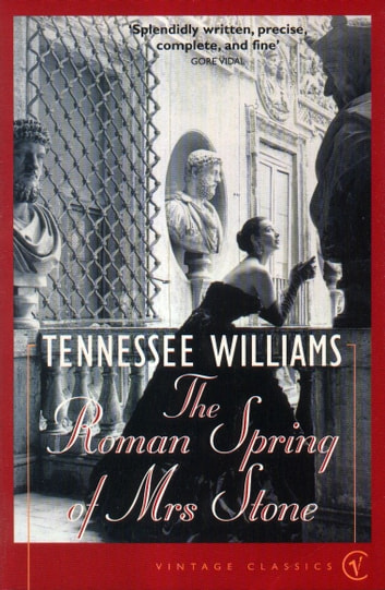 The Roman Spring Of Mrs Stone ebook by Tennessee Williams