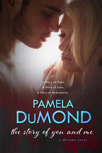 The story of you and me ebook by pamela dumond 1230000185327 the story of you and me a love story ebook by pamela dumond fandeluxe Document
