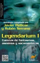 Legendarium I ebook by Varios Autores