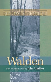 Walden ebook by John Updike,Henry David Thoreau,J. Lyndon Shanley