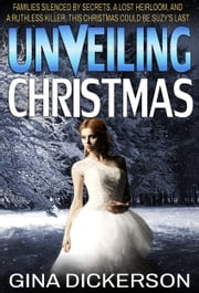 Unveiling Christmas ebook by Gina Dickerson