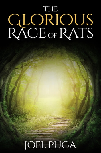 The Glorious Race of Rats ebook by Joel Puga