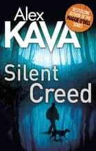 Silent Creed ebook by Alex Kava