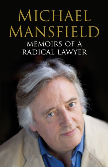 Memoirs of a Radical Lawyer ebook by Michael Mansfield
