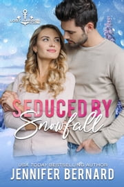 Seduced by Snowfall ebook by Jennifer Bernard