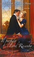 Il perfido Lord Rasenby ebook by Marguerite Kaye