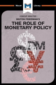 The Role of Monetary Policy ebook by Nick Broten, John Collins