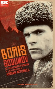 Pushkin's Boris Godunov ebook by Adrian Mitchell,Alexander Pushkin