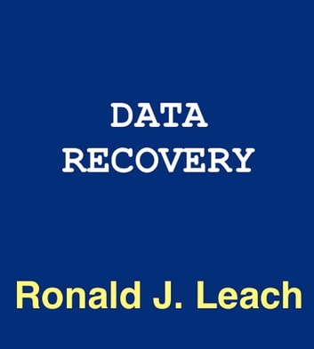 Data Recovery ebook by Ronald J. Leach