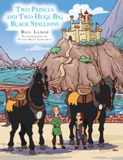Two Princes and Two Huge Big Black Stallions ebook by Bill Lamar