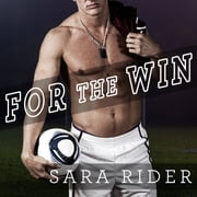 For the Win audiobook by Sara Rider