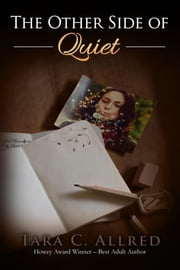 The Other Side of Quiet ebook by Tara C. Allred