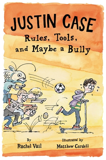 Justin Case: Rules, Tools, and Maybe a Bully ebook by Rachel Vail