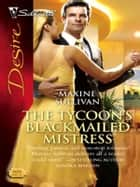The Tycoon's Blackmailed Mistress ebook by Maxine Sullivan