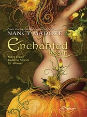 Enchanted Again ebook by Nancy Madore