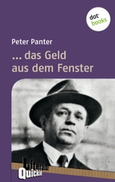 ... das Geld aus dem Fenster - Literatur-Quickie - Band 16 ebook by Peter Panter