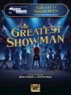 The Greatest Showman - E-Z Play Today #99 eBook by Benj Pasek, Justin Paul