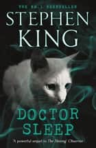 Doctor Sleep - Shining Book 2 ebook by Stephen King