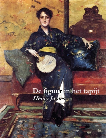 De figuur in het tapijt ebook by Henry James,Frank Lekens