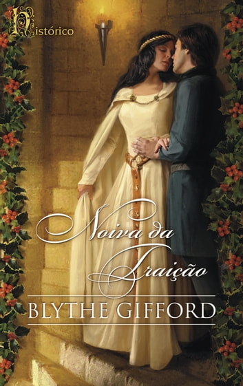 Noiva da Traição ebook by Blythe Gifford