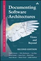 Documenting Software Architectures ebook by Paul Clements,Felix Bachmann,Len Bass,David Garlan,James Ivers,Reed Little,Paulo Merson,Robert Nord,Judith Stafford