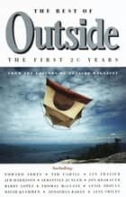 The Best of Outside - The First 20 Years ebook by Outside Magazine Editors