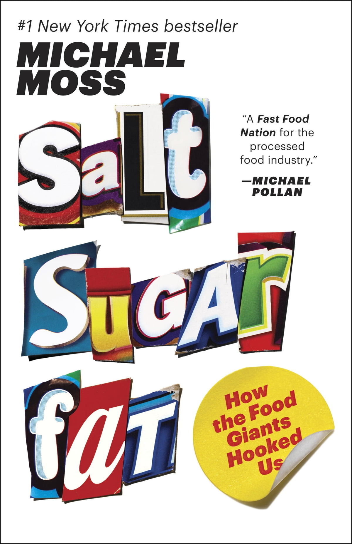 Salt Sugar Fat  How The Food Giants Hooked Us Ebook By Michael Moss
