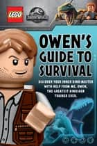 Owen's Guide to Survival (LEGO Jurassic World) ebook by Meredith Rusu