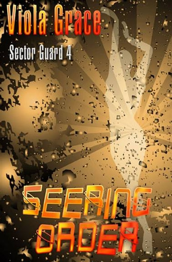 Seering Order ebook by Viola Grace