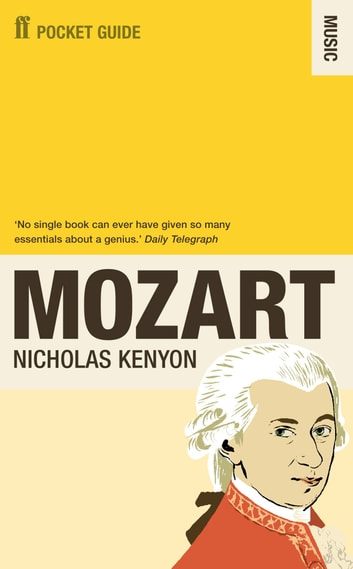 The Faber Pocket Guide to Mozart ebook by Sir Nicholas Kenyon CBE