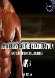 Katieran Prime Celebration ebook by KD Jones