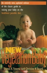 New Vegetarian Baby ebook by Sharon K. Yntema,Christine Beard