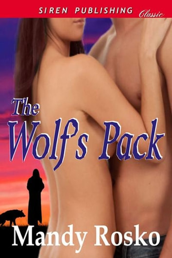 The Wolf's Pack ebook by Mandy Rosko