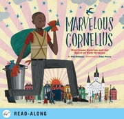 Marvelous Cornelius - Hurricane Katrina and the Spirit of New Orleans ebook by Phil Bildner,John Parra