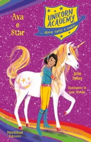 Unicorn academy Ava e Star eBook by Julie Sykes, Lucy Truman
