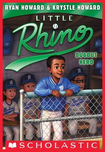 Dugout Hero (Little Rhino #3) ebook by Krystle Howard,Ryan Howard