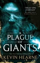 A Plague of Giants ebook by