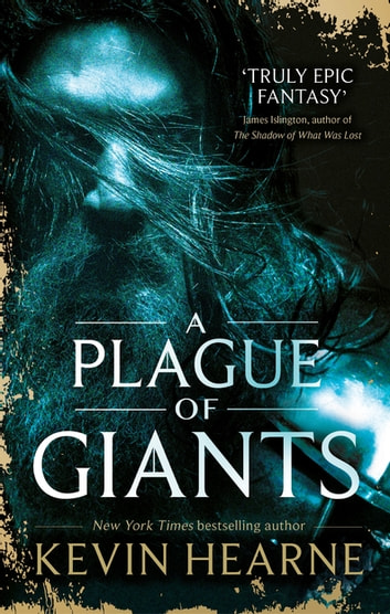 A Plague of Giants ebook by Kevin Hearne