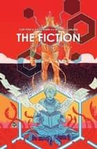 The Fiction ebook by Curt Pires, David Rubin