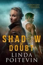 Shadow of Doubt ebook by Linda Poitevin