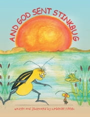 And God Sent Stinkbug ebook by Kimberlee Fifelski