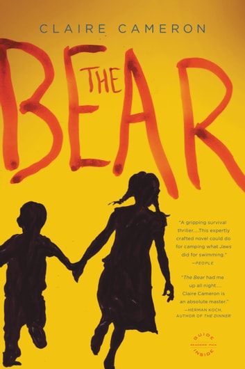 The Bear - A Novel ebook by Claire Cameron